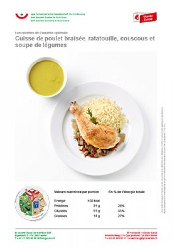 Cuisse de poulet braisée, ratatouille, couscous et soupe de légumes